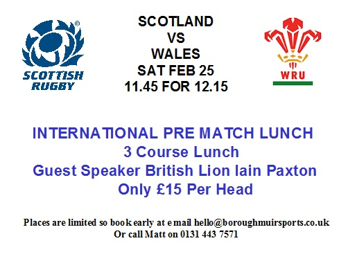 SCOTLAND V WALES PRE INTERNATIONAL LUNCH - SOLD OUT-